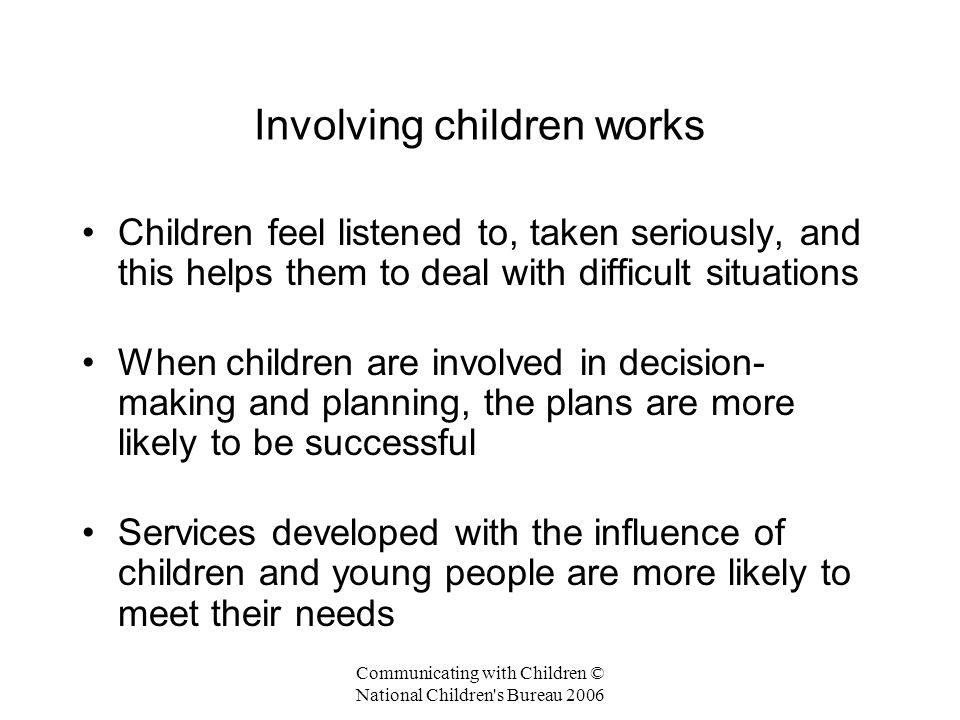 Involving children works