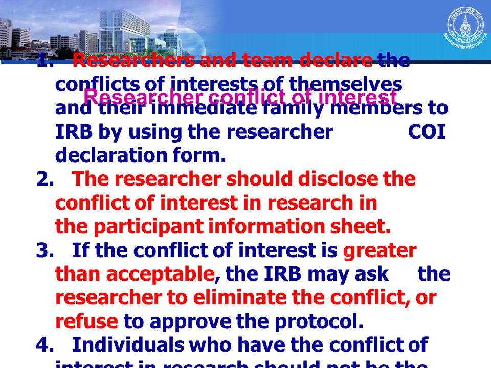 Researcher conflict of interest