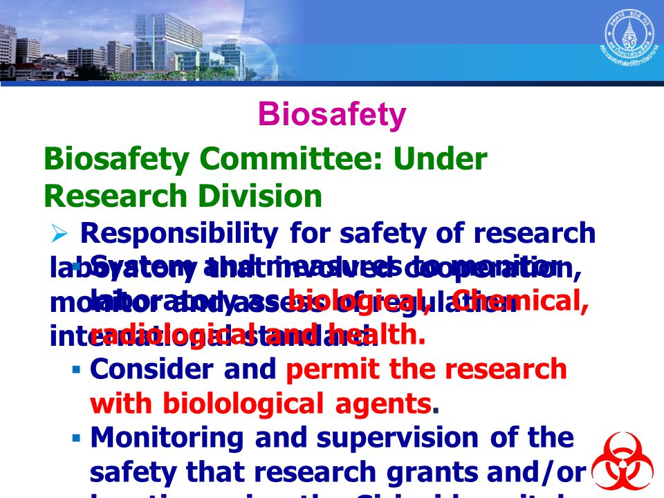 Biosafety Biosafety Committee: Under Research Division
