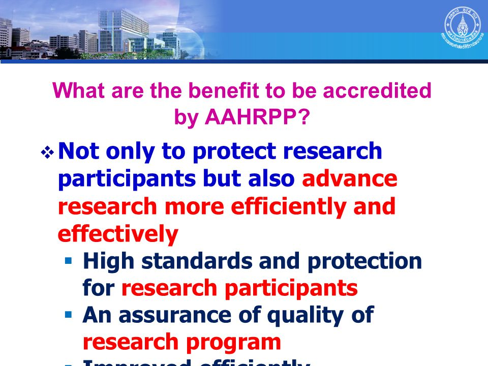 What are the benefit to be accredited by AAHRPP
