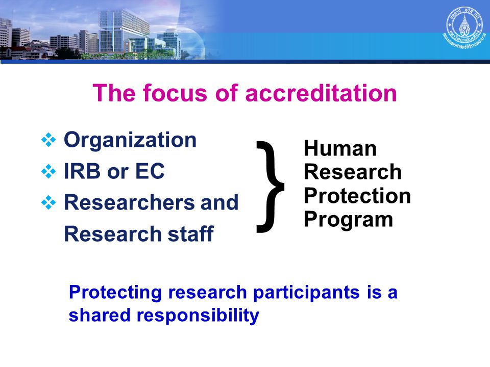 The focus of accreditation