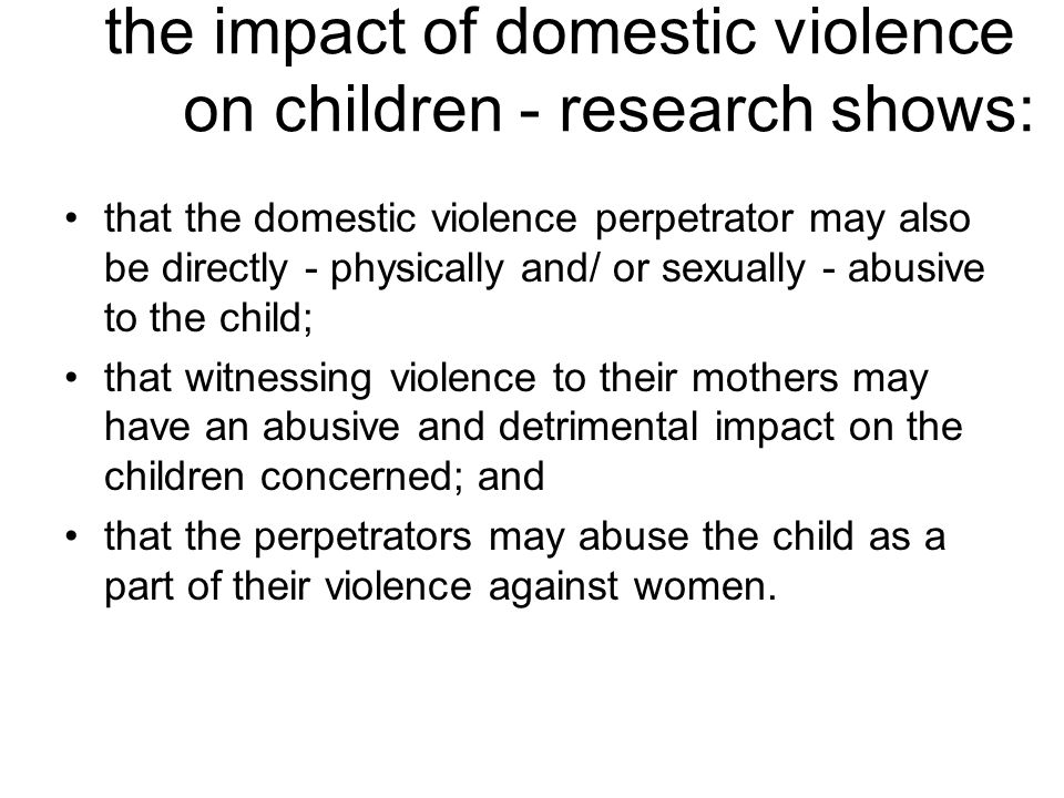 the impact of domestic violence on children - research shows: