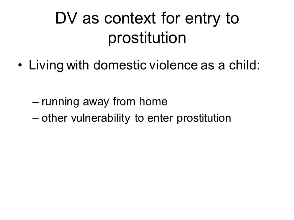 DV as context for entry to prostitution