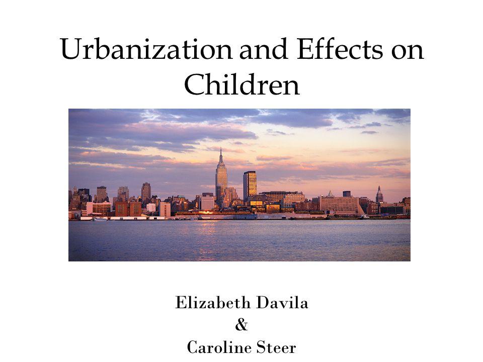 Urbanization and Effects on Children