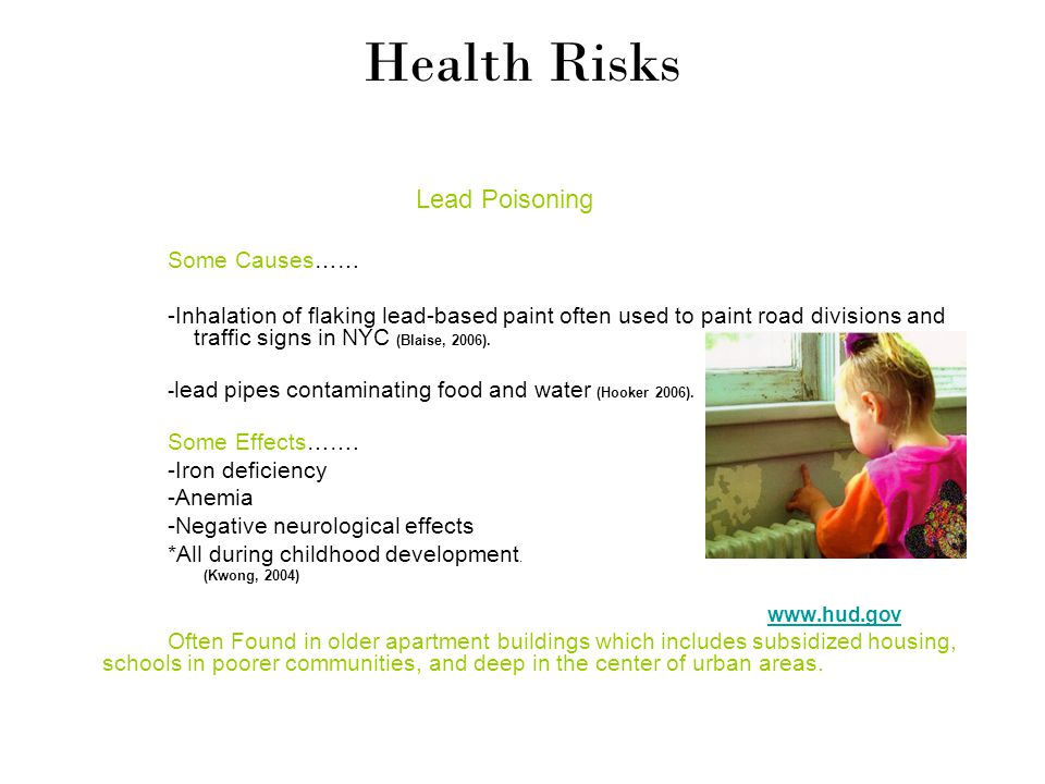 Health Risks Some Causes……