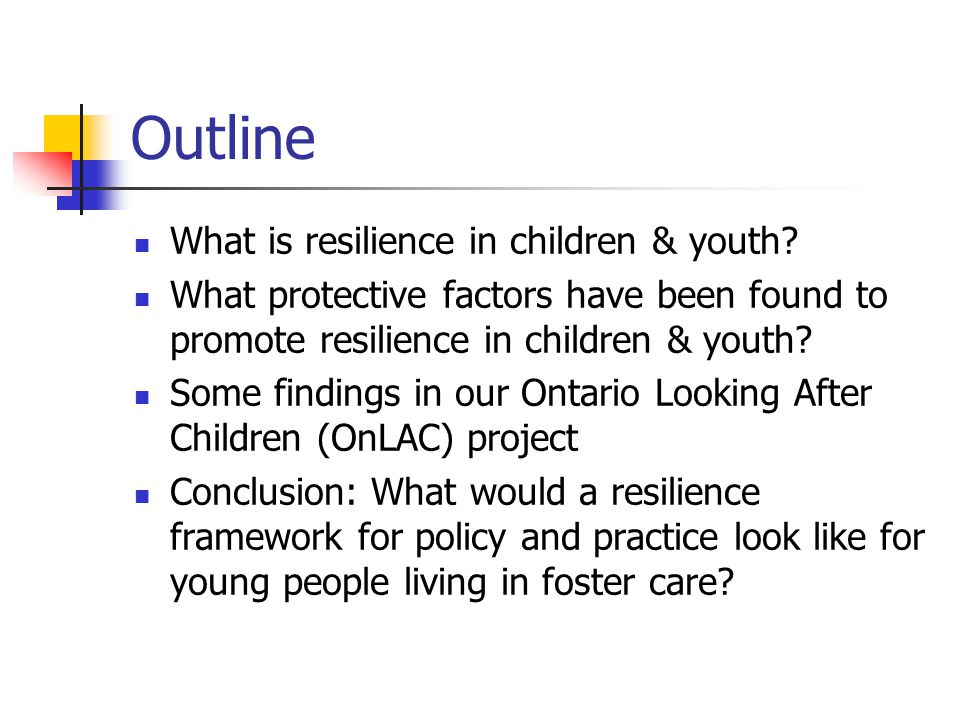 Outline What is resilience in children & youth