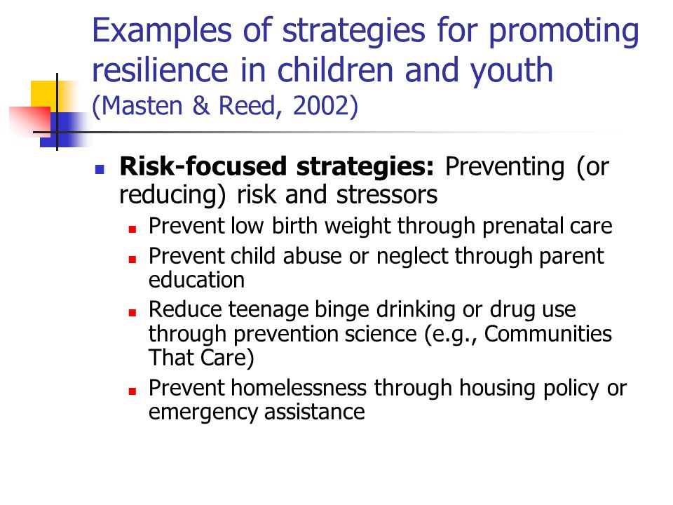 Examples of strategies for promoting resilience in children and youth (Masten & Reed, 2002)