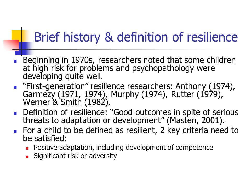 Brief history & definition of resilience