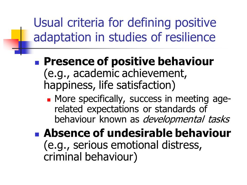 Usual criteria for defining positive adaptation in studies of resilience