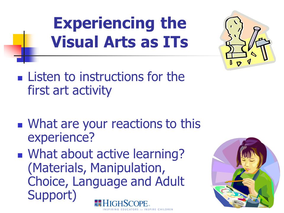 Experiencing the Visual Arts as ITs