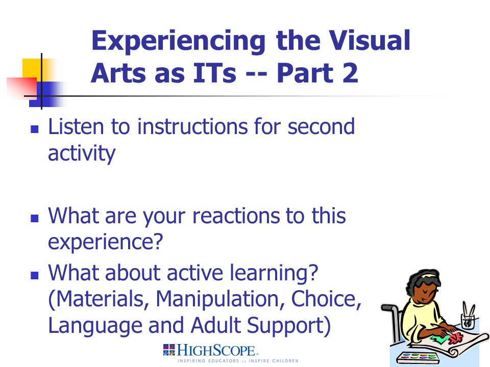 Experiencing the Visual Arts as ITs -- Part 2