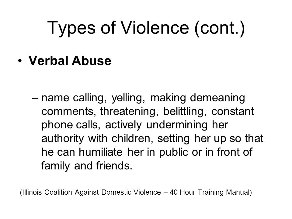 Types of Violence (cont.)
