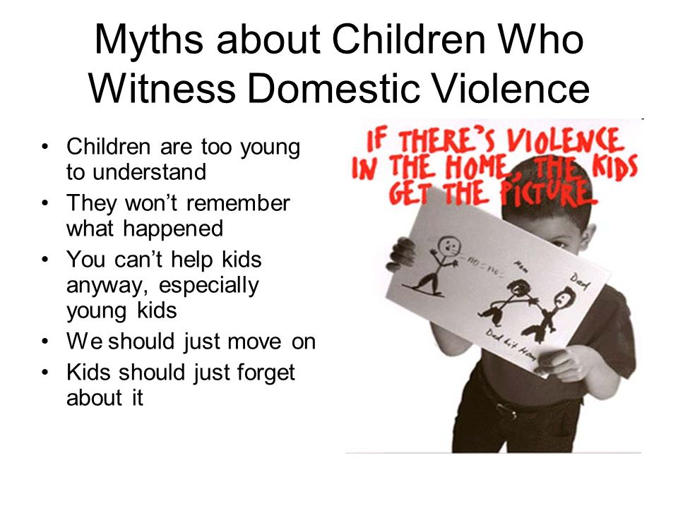 Myths about Children Who Witness Domestic Violence