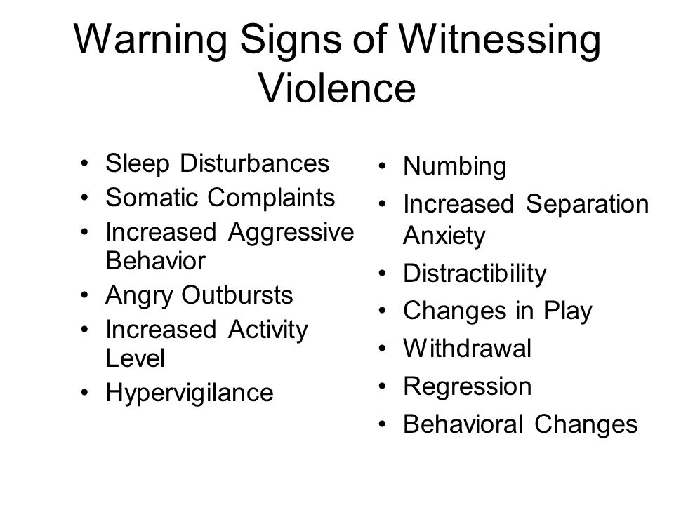 Warning Signs of Witnessing Violence