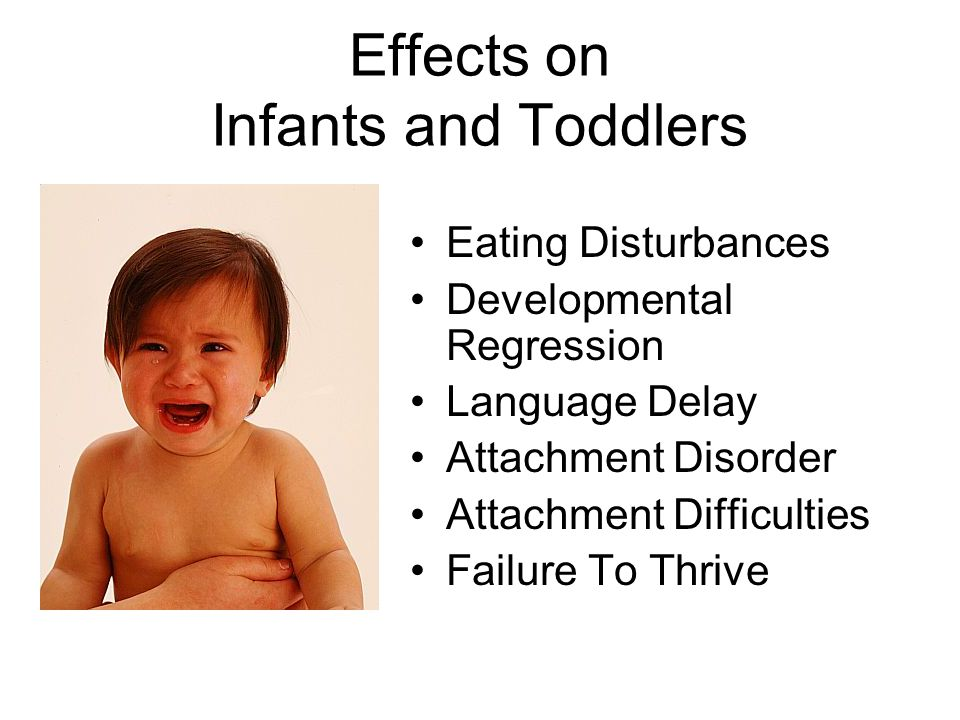Effects on Infants and Toddlers