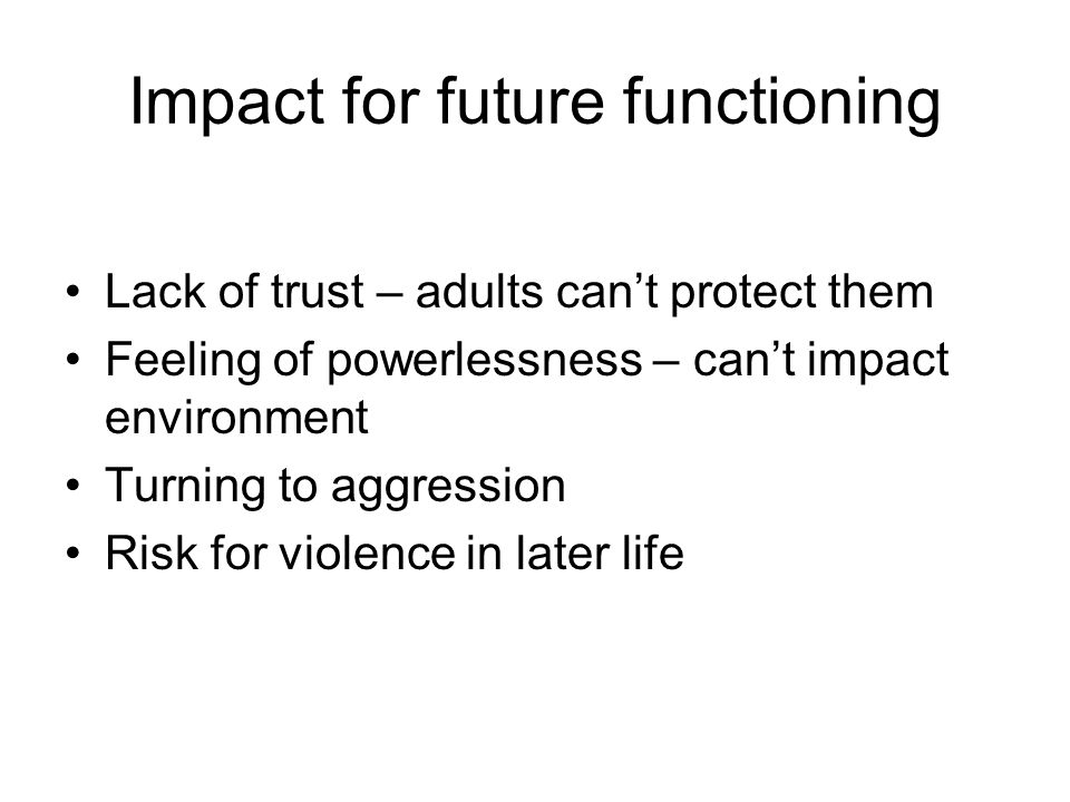 Impact for future functioning