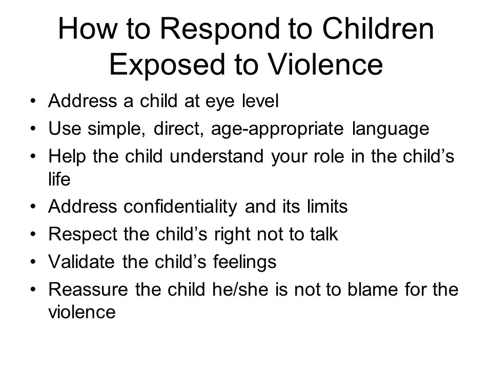 How to Respond to Children Exposed to Violence