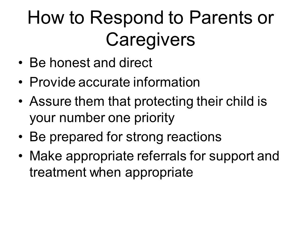 How to Respond to Parents or Caregivers