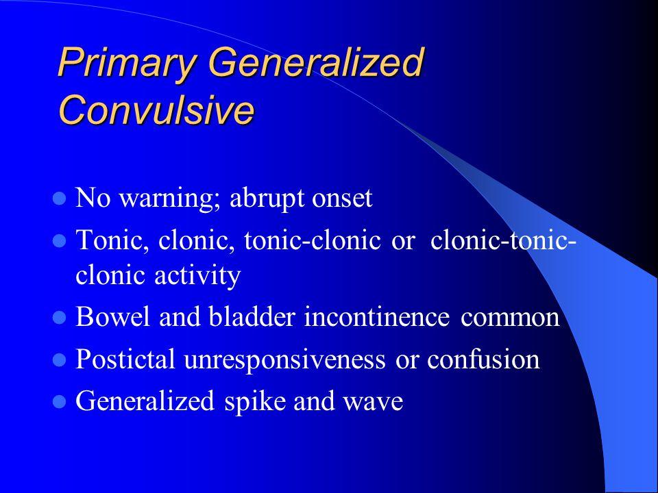 Primary Generalized Convulsive