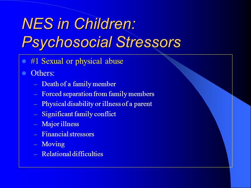 NES in Children: Psychosocial Stressors