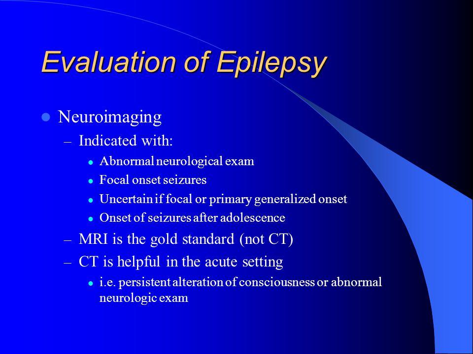 Evaluation of Epilepsy
