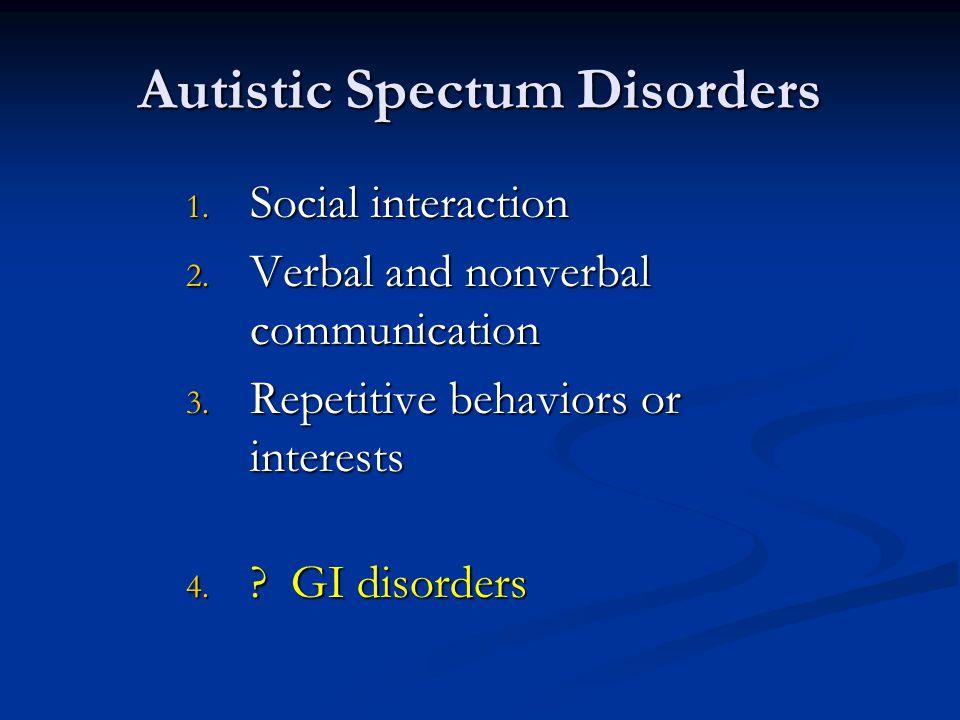 Autistic Spectum Disorders