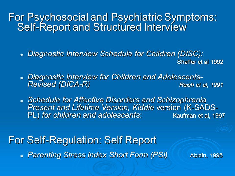 For Self-Regulation: Self Report