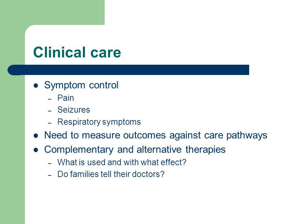 Clinical care Symptom control