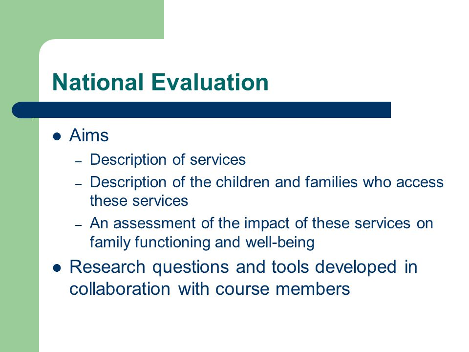 National Evaluation Aims