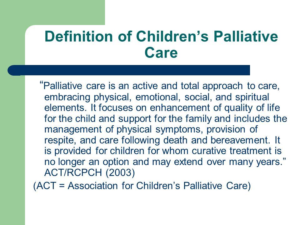Definition of Children's Palliative Care