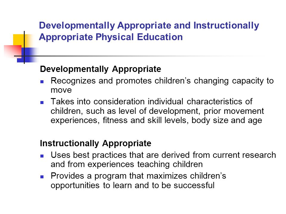 Developmentally Appropriate and Instructionally Appropriate Physical Education