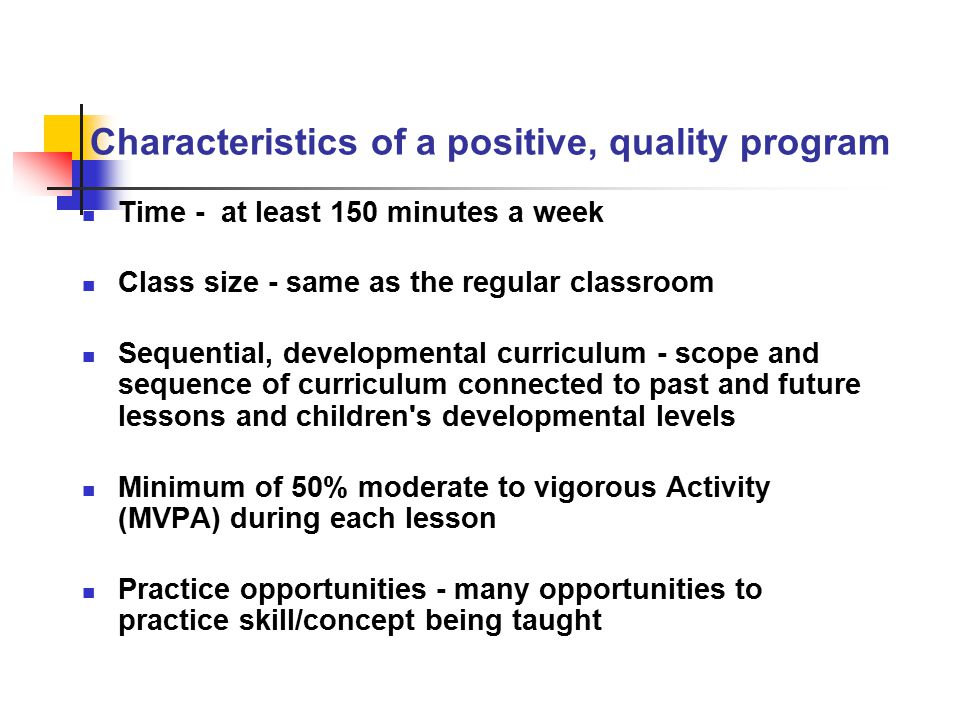 Characteristics of a positive, quality program