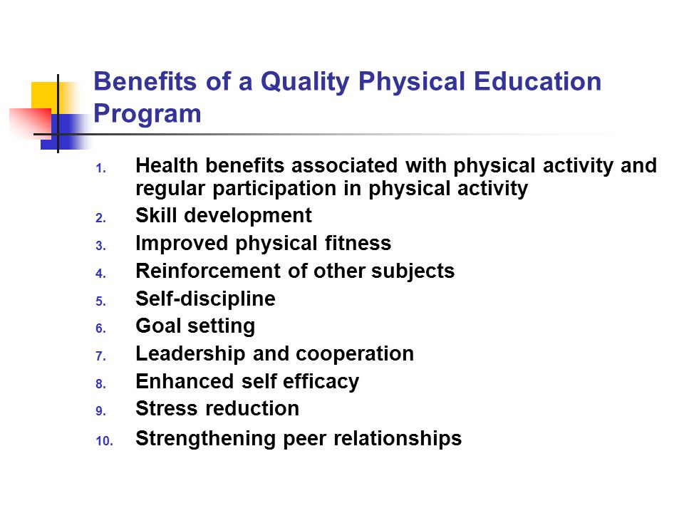 Benefits of a Quality Physical Education Program