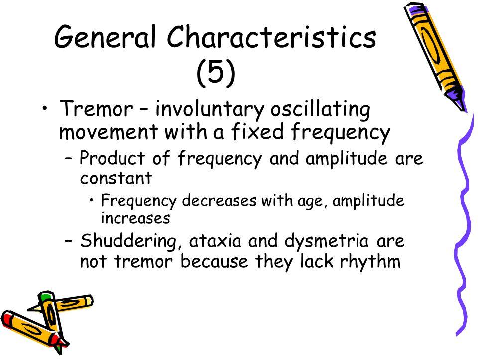 General Characteristics (5)
