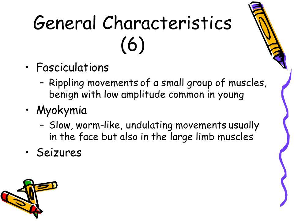 General Characteristics (6)