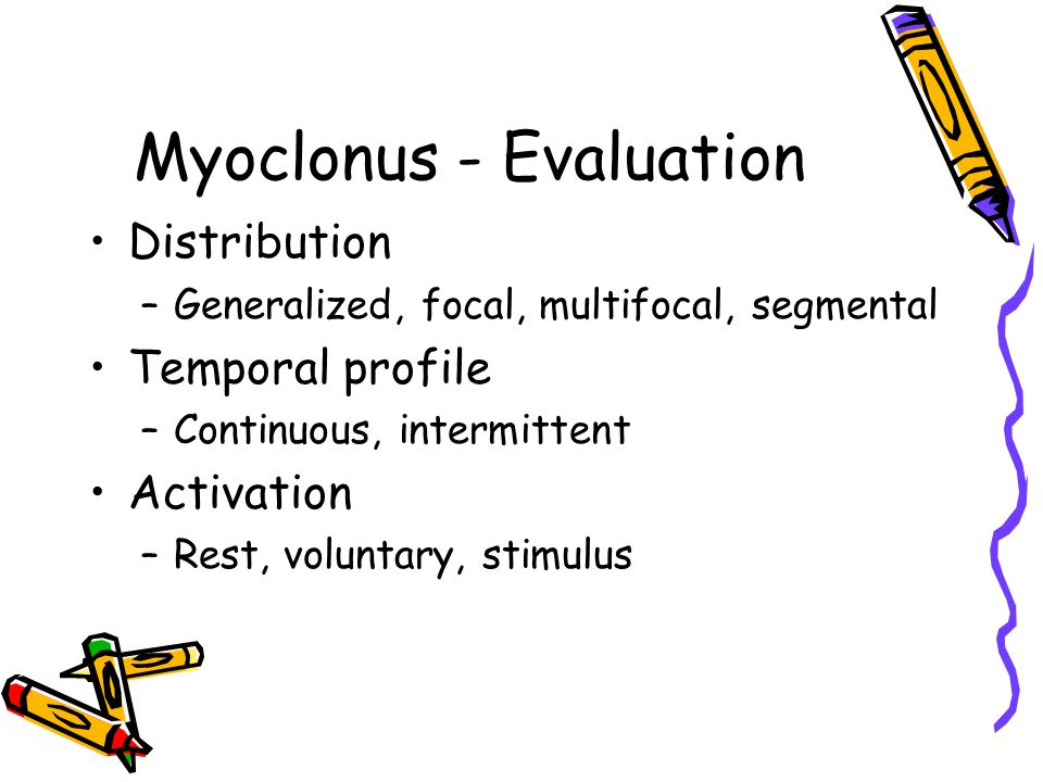 Myoclonus - Evaluation