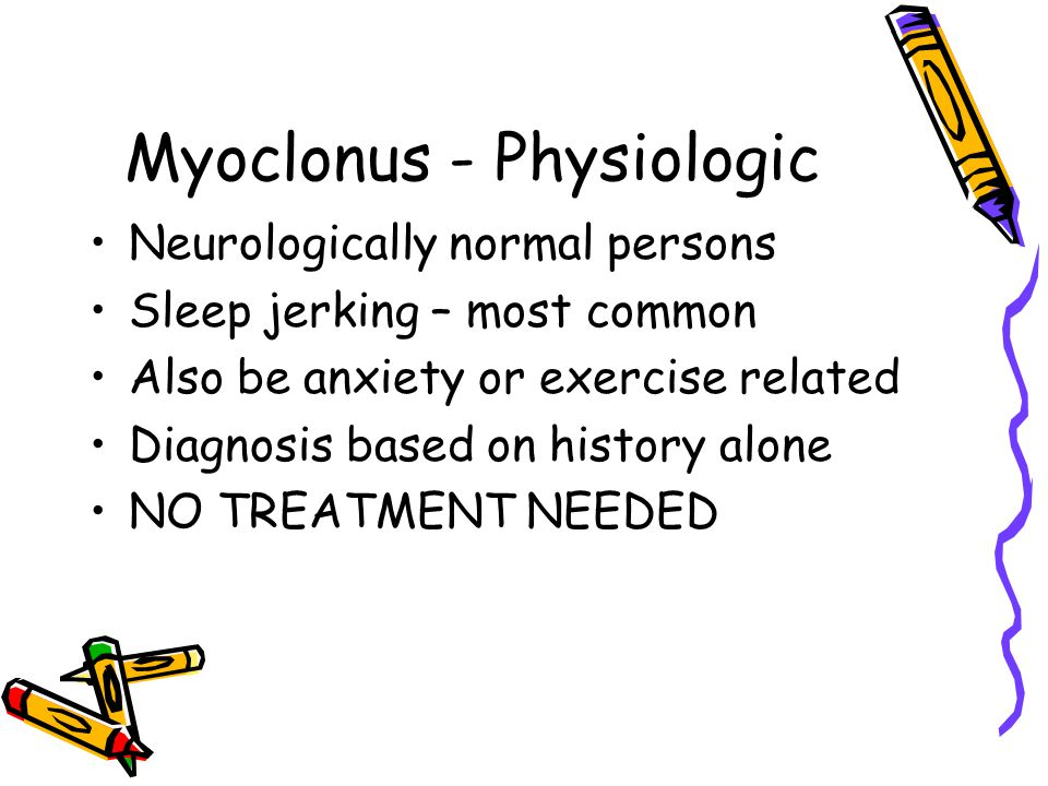 Myoclonus - Physiologic