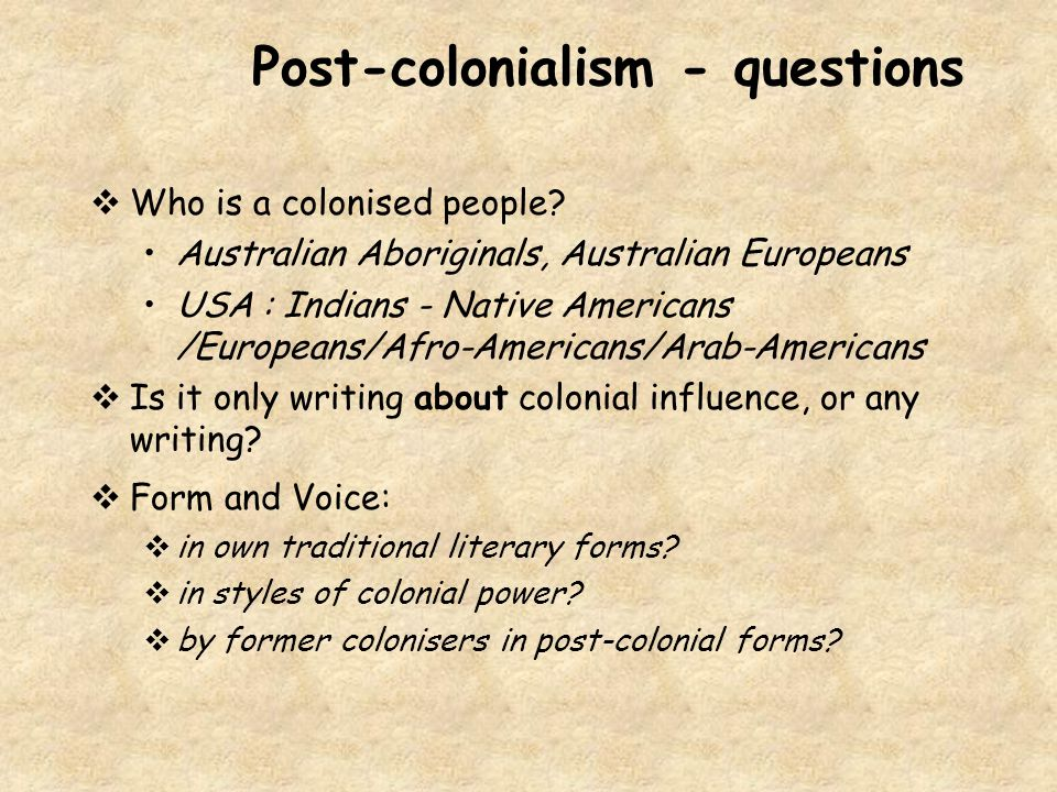 Post-colonialism - questions