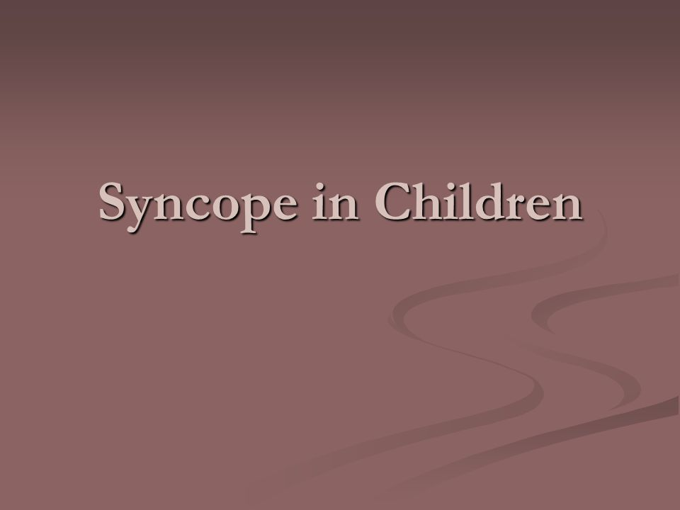 Syncope in Children