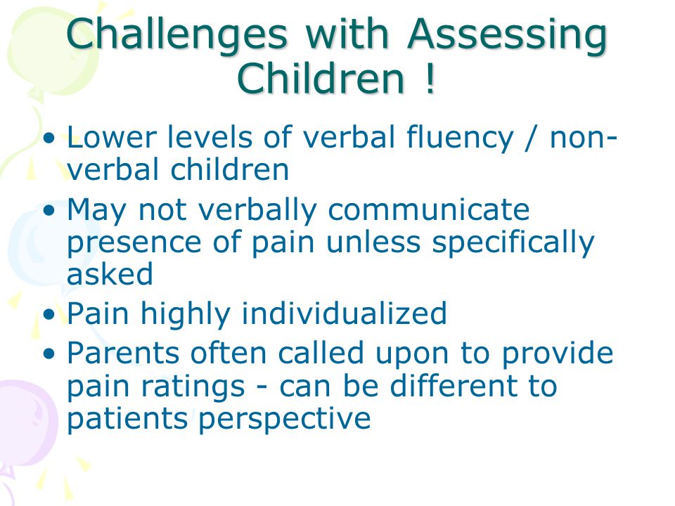Challenges with Assessing Children !