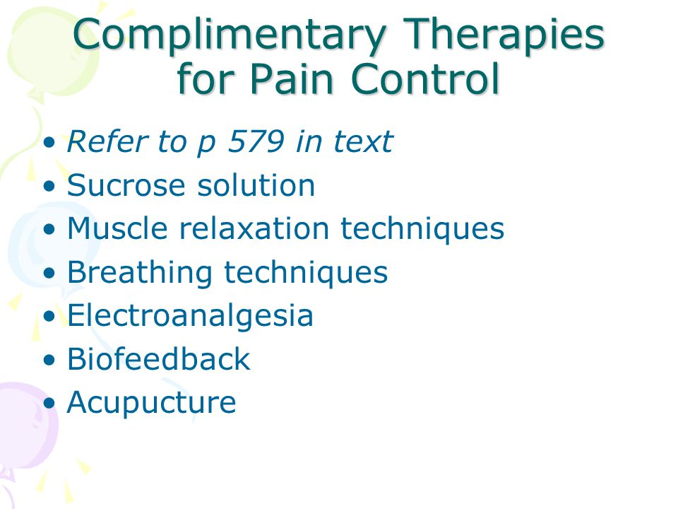 Complimentary Therapies for Pain Control