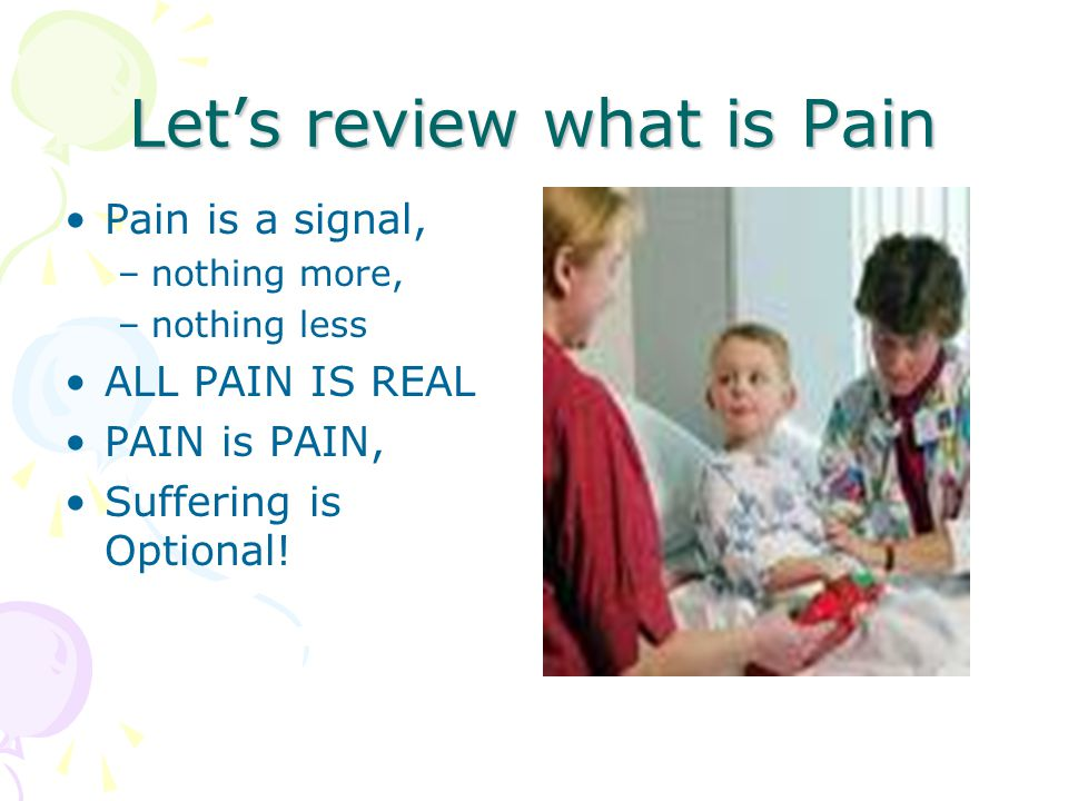Let's review what is Pain
