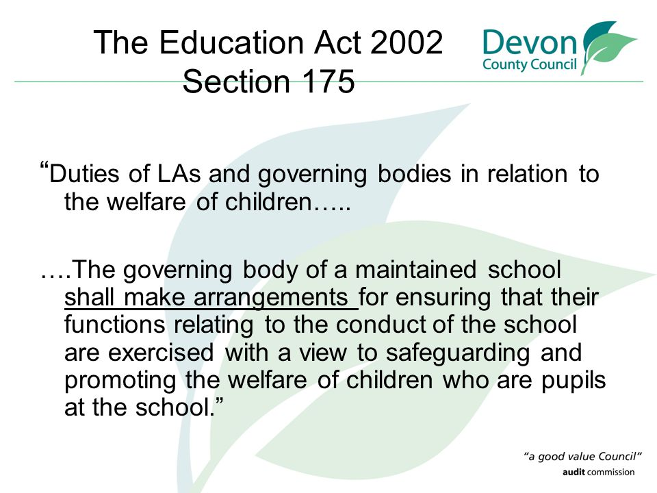 The Education Act 2002 Section 175