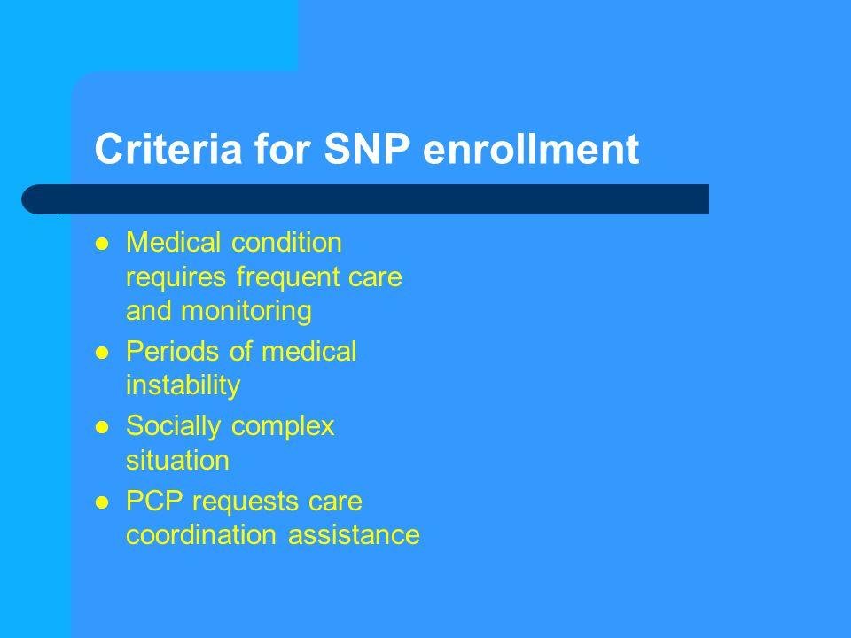 Criteria for SNP enrollment