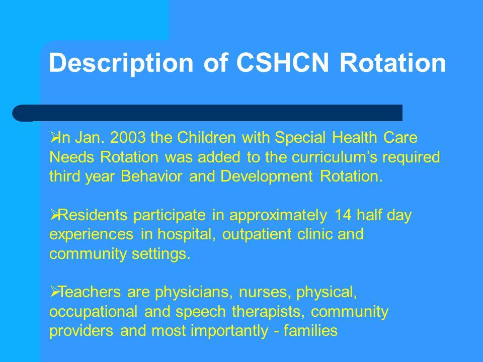 Description of CSHCN Rotation