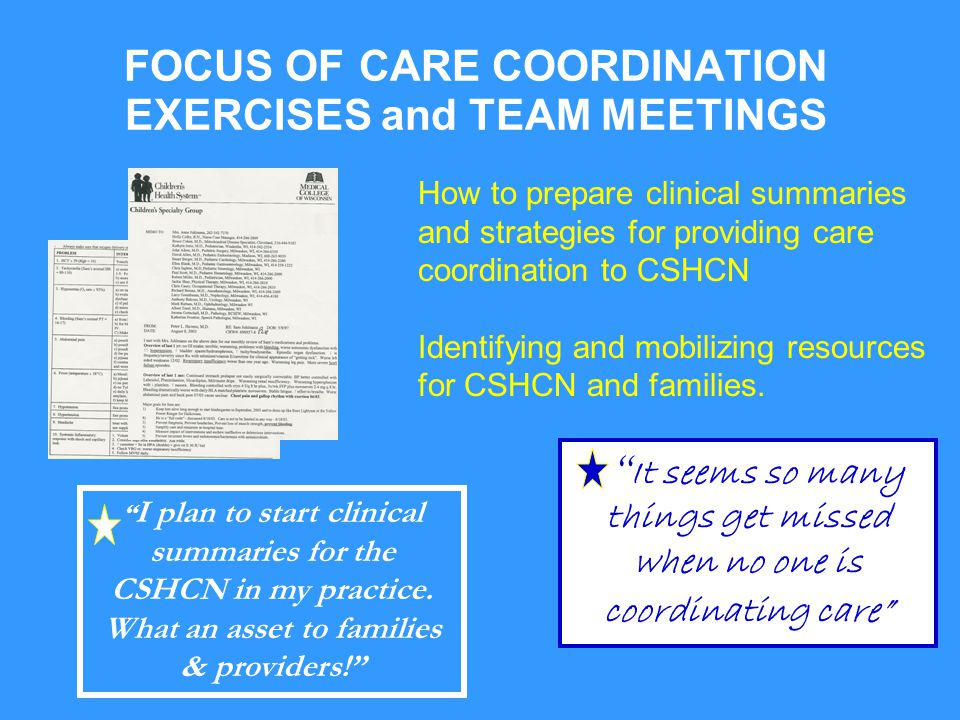 FOCUS OF CARE COORDINATION EXERCISES and TEAM MEETINGS