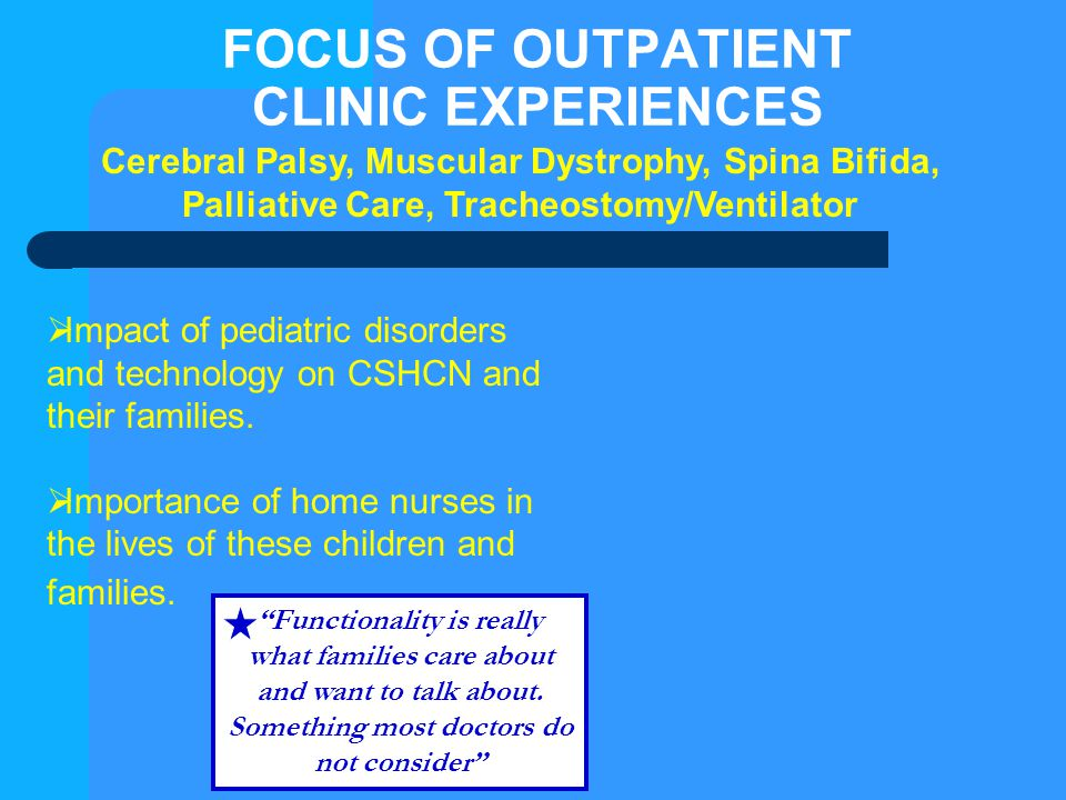 FOCUS OF OUTPATIENT CLINIC EXPERIENCES