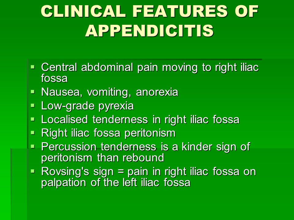 CLINICAL FEATURES OF APPENDICITIS