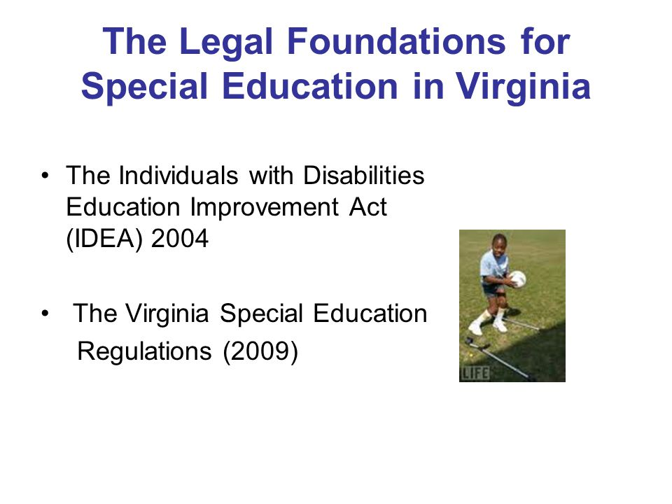 The Legal Foundations for Special Education in Virginia