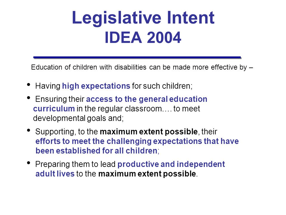 Legislative Intent IDEA 2004
